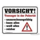 Blechschild - Vorsicht Teenager